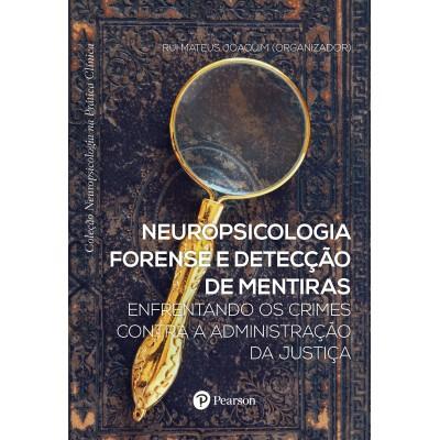 Neuropsicologia Forense e detecção de Mentiras