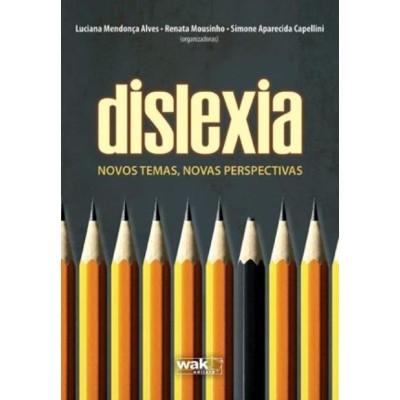 Dislexia Novos Temas, Novas Perspectivas