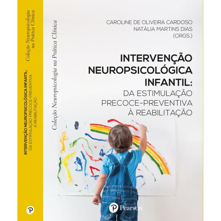 Intervenção neuropsicológica infantil: da estimulação precoce-preventiva à reabilitação
