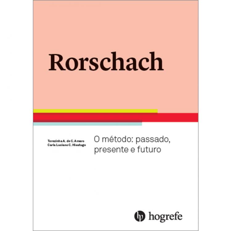 Rorschach - O método: passado, presente e futuro