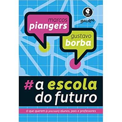 #A Escola do Futuro