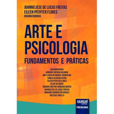Arte e Psicologia - Fundamentos e Práticas