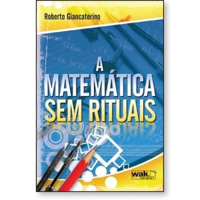 A Matemática sem rituais
