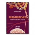 Neuroaprendizagem- Vol. 1 estratégias de leitura e escrita