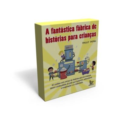 Fantastica fabrica de historias para crianças