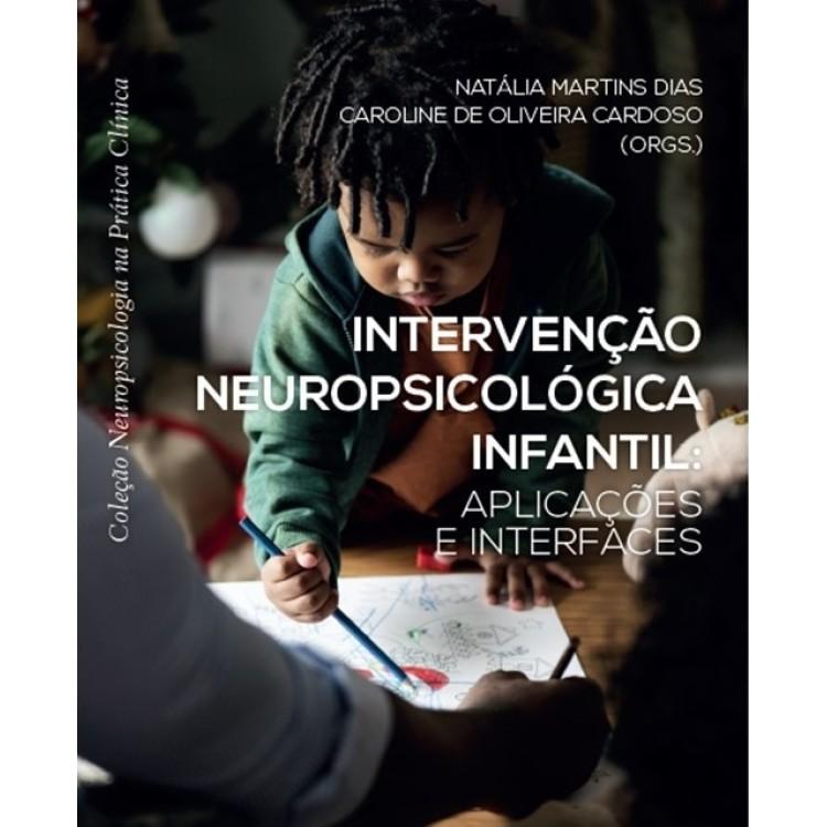 Intervenção Neuropsicológica infantil: aplicações e interfaces