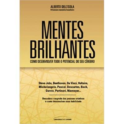 Mentes Brilhantes: COMO DESENVOLVER TODO O POTENCIAL DO SEU CEREBRO