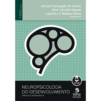 Neuropsicologia do Desenvolvimento - Infância e Adolescência