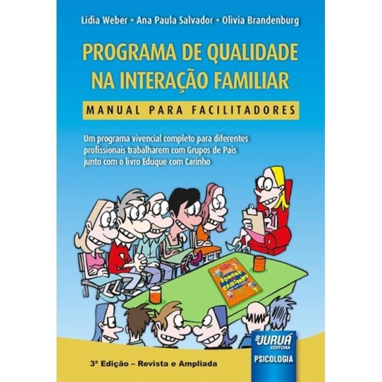 Programa de Qualidade na Interação Familiar - Manual para Facilitadores - 3ª Edição