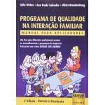 Programa de Qualidade na Interação Familiar - Manual para Aplicadores - 2ª Edição