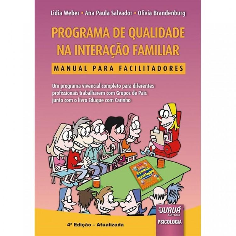 Programa de Qualidade na Interação Familiar - Manual para Facilitadores - 4ª Edição
