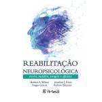 REABILITAÇÃO NEUROPSICOLÓGICA: TEORIA, MODELOS, TERAPIA E EFICÁCIA