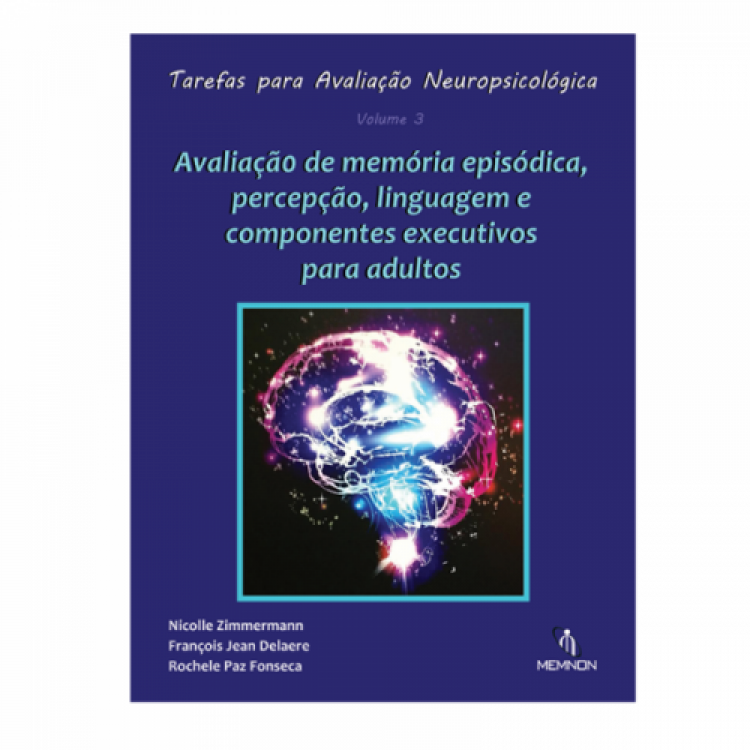 Tarefas para Avaliação Neuropsicológica (3): Avaliação de memória episódica, percepção, linguagem ...
