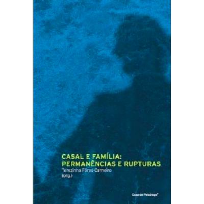 Casal e Família: permanências e rupturas