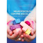 Neuropsicologia com pré-escolares: Avaliação e intervenção