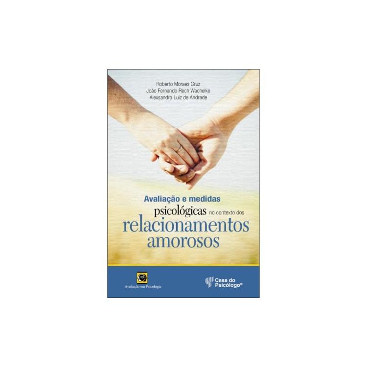 Avaliaçao e medidas no contexto dos relacionamento