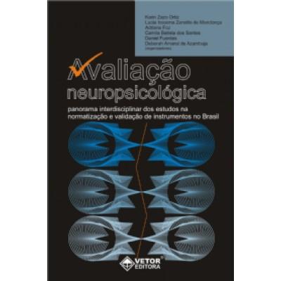 Avaliação Neuropsicológica: Panorama Interdisciplinar