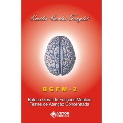 BGFM 2 - Bateria Geral de Funções Mentais - Kit