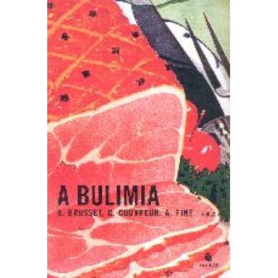 Bulimia, A