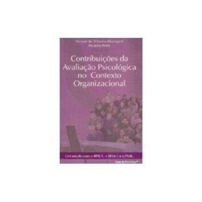 Contribuicoes da Avaliação Psicológica no contexto