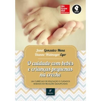 Cuidado com Bebês e Crianças Pequenas na Creche, O