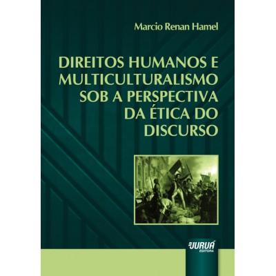 Direitos humanos e multiculturalismo sob a perspec