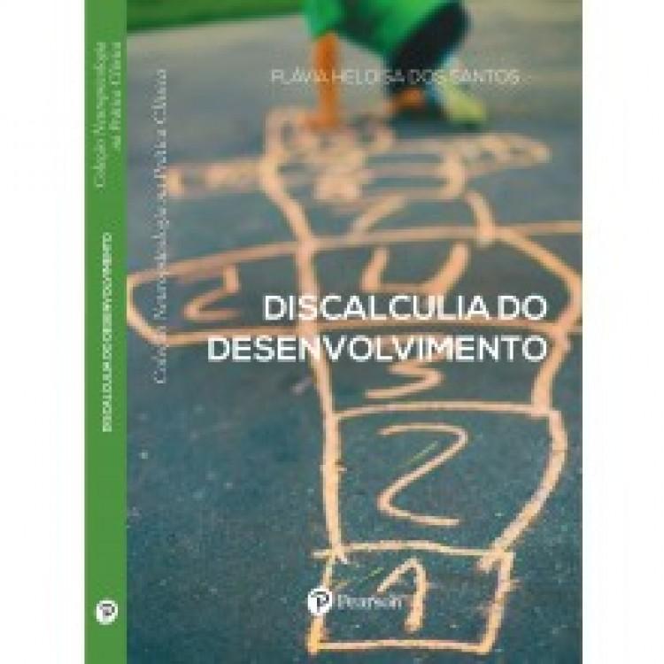 Discalculia do desenvolvimento (Coleção Neuropsicológica na prática clínica)
