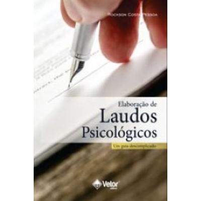 Elaboracao de laudos psicologicos