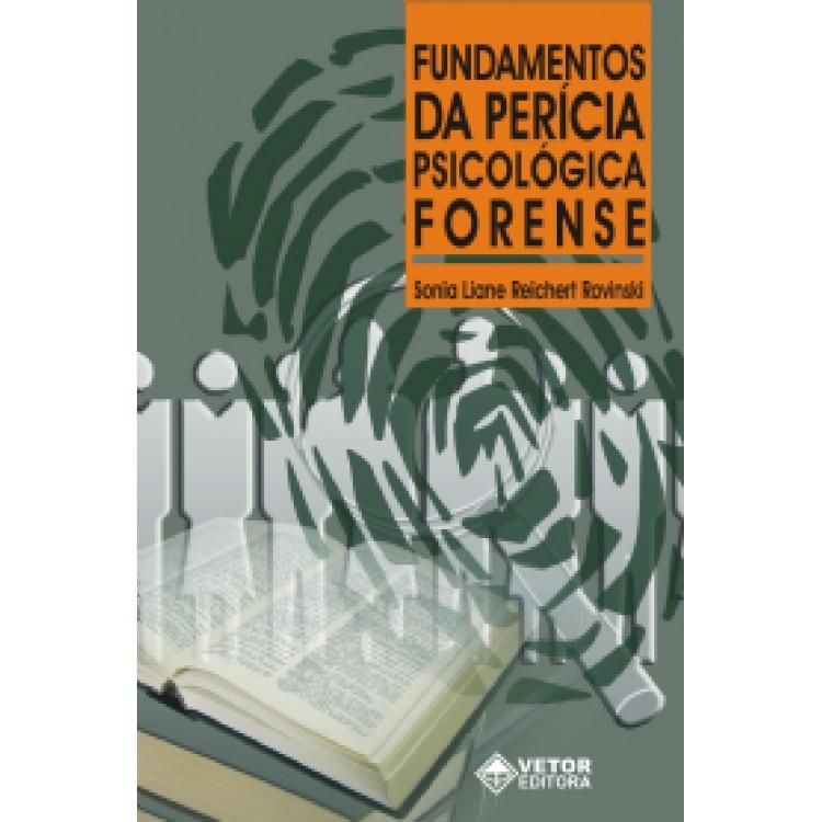Fundamentos da pericia psicologica forense