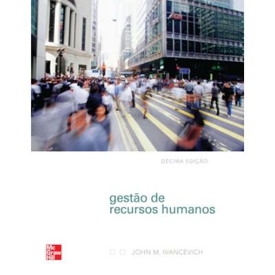 Gestão de Recursos Humanos - 10.ed.