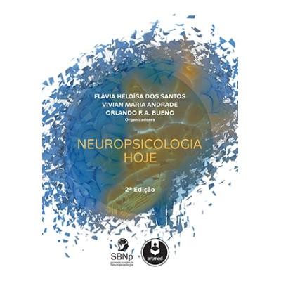 Neuropsicologia Hoje - Edição: 2