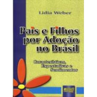 Pais e filhos por adoçao no Brasil
