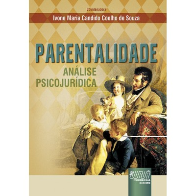 Parentalidade - analise psicojuridica