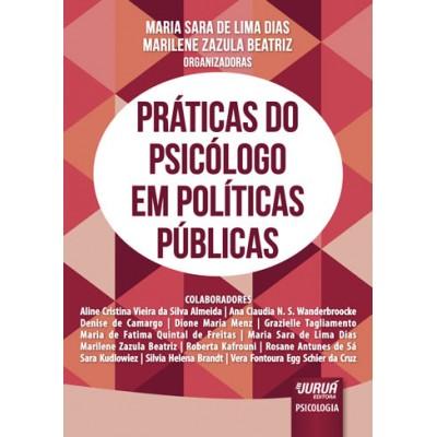 Praticas do Psicologo em Politicas Publicas