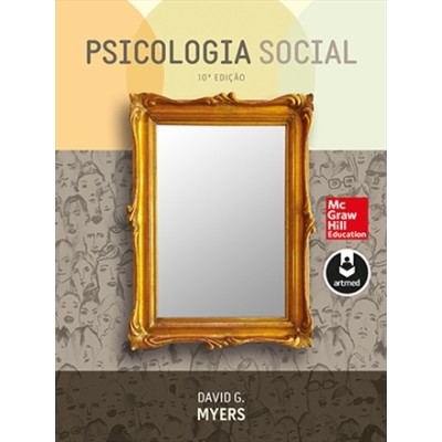 Psicologia Social - 10ª Edição