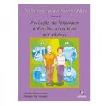 Tarefas para Avaliação Neuropsicológica (2): Avaliação de linguagem e funções executivas em adultos