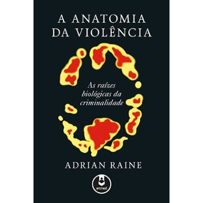 Anatomia da Violência, A