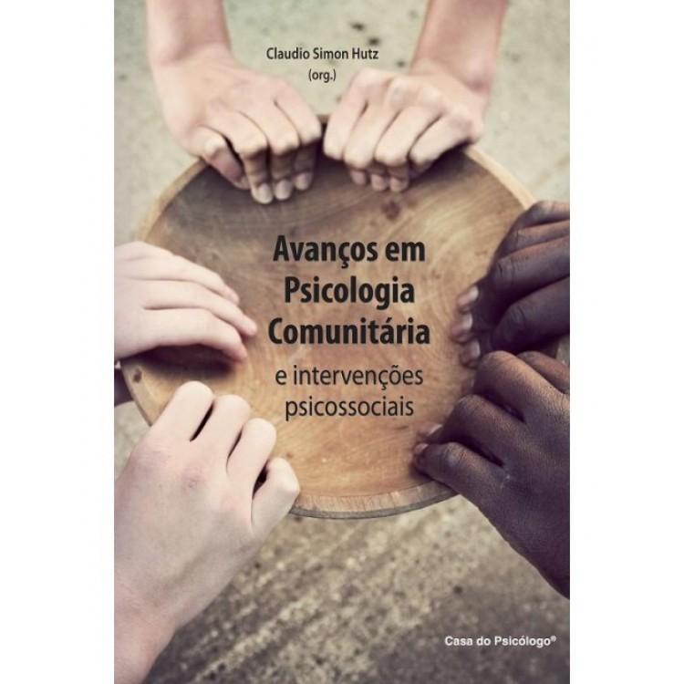 Avancos em psicologia comunitaria e intervencoes