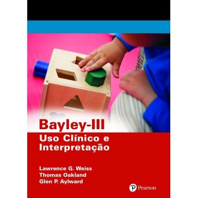 Bayley III - Uso clínico e interpretação