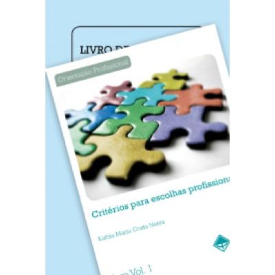 Criterios para Escolhas Profissionais - Kit
