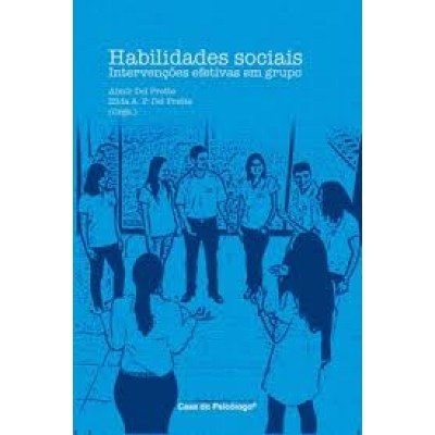 Habilidades sociais intervençoes efetivas em grupo