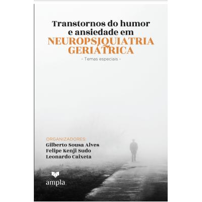 Transtornos do Humor e Ansiedade em Neuropsiquiatria Geriátrica