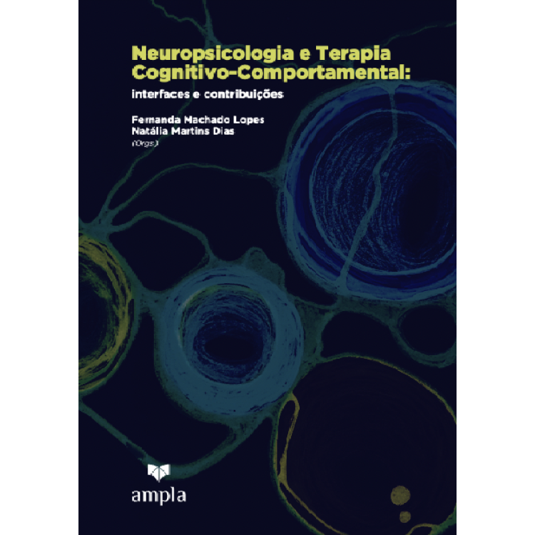 Neuropsicologia e Terapia Cognitivo-Comportamental: interfaces e contribuições